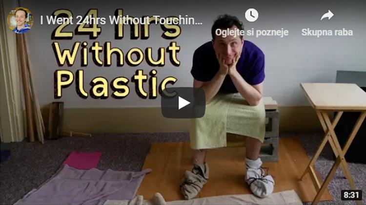 Youtube znanstvenik kar 24 ur preživel brez dotikanja plastike